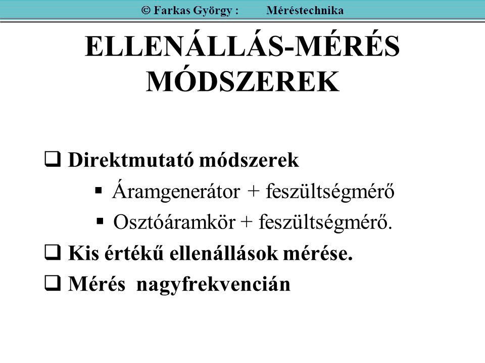 ELLENÁLLÁS-MÉRÉS MÓDSZEREK