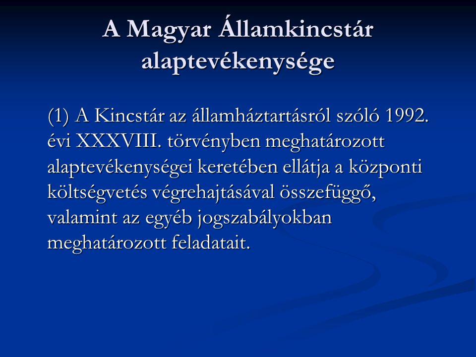A Magyar Államkincstár alaptevékenysége