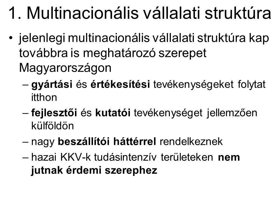 1. Multinacionális vállalati struktúra