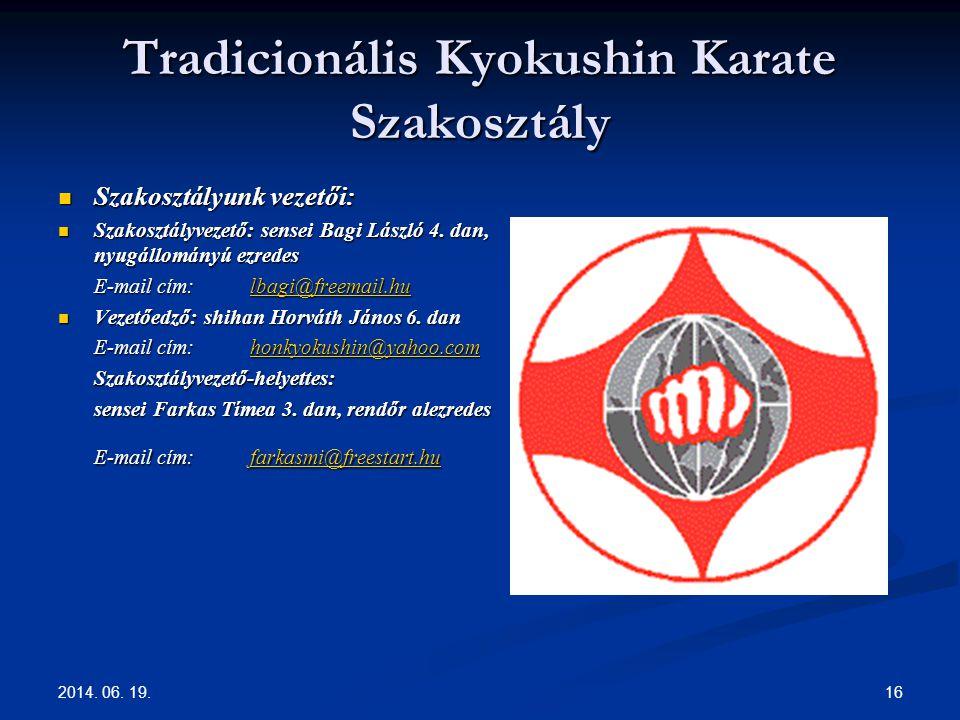 Tradicionális Kyokushin Karate Szakosztály