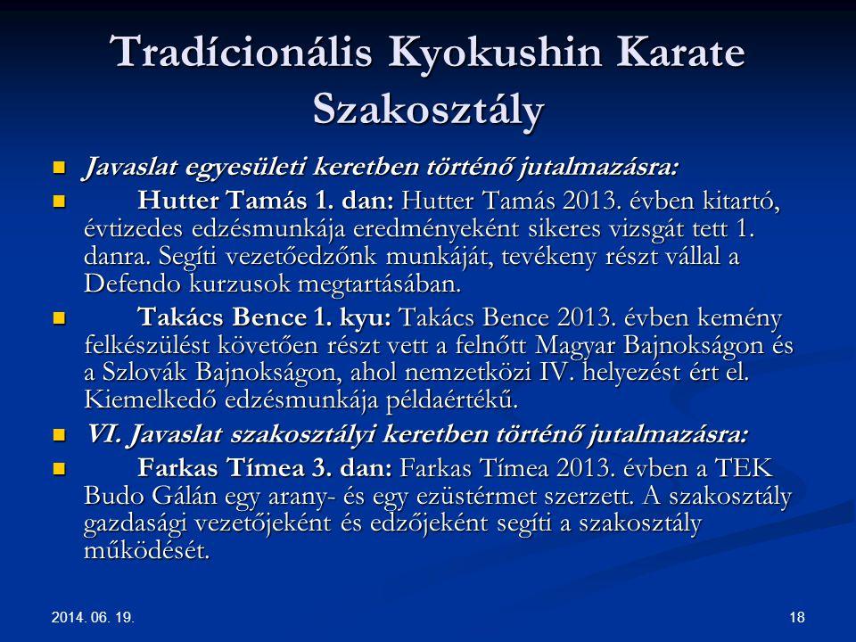 Tradícionális Kyokushin Karate Szakosztály