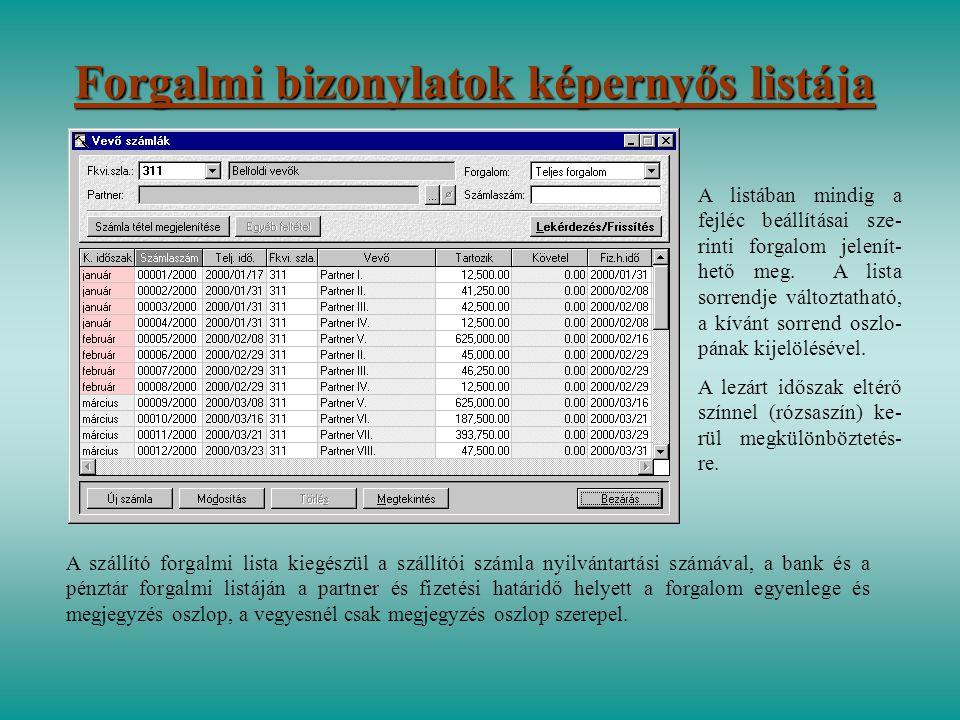 Forgalmi bizonylatok képernyős listája