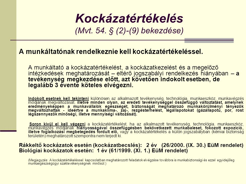 Kockázatértékelés (Mvt. 54. § (2)-(9) bekezdése)