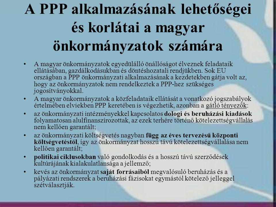 A PPP alkalmazásának lehetőségei és korlátai a magyar önkormányzatok számára