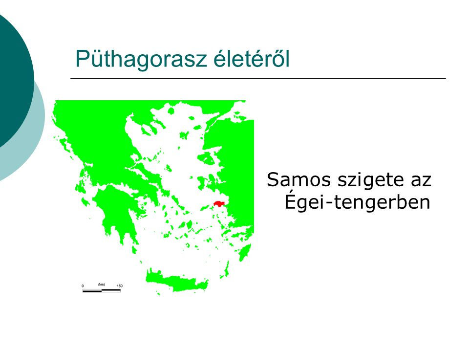 Püthagorasz életéről Samos szigete az Égei-tengerben