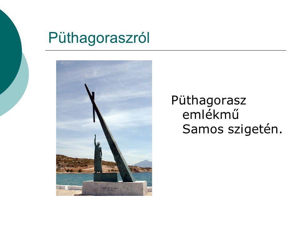 Püthagoraszról Püthagorasz emlékmű Samos szigetén.