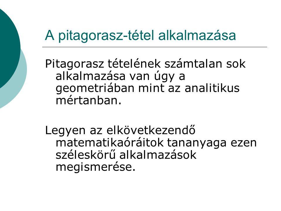 A pitagorasz-tétel alkalmazása