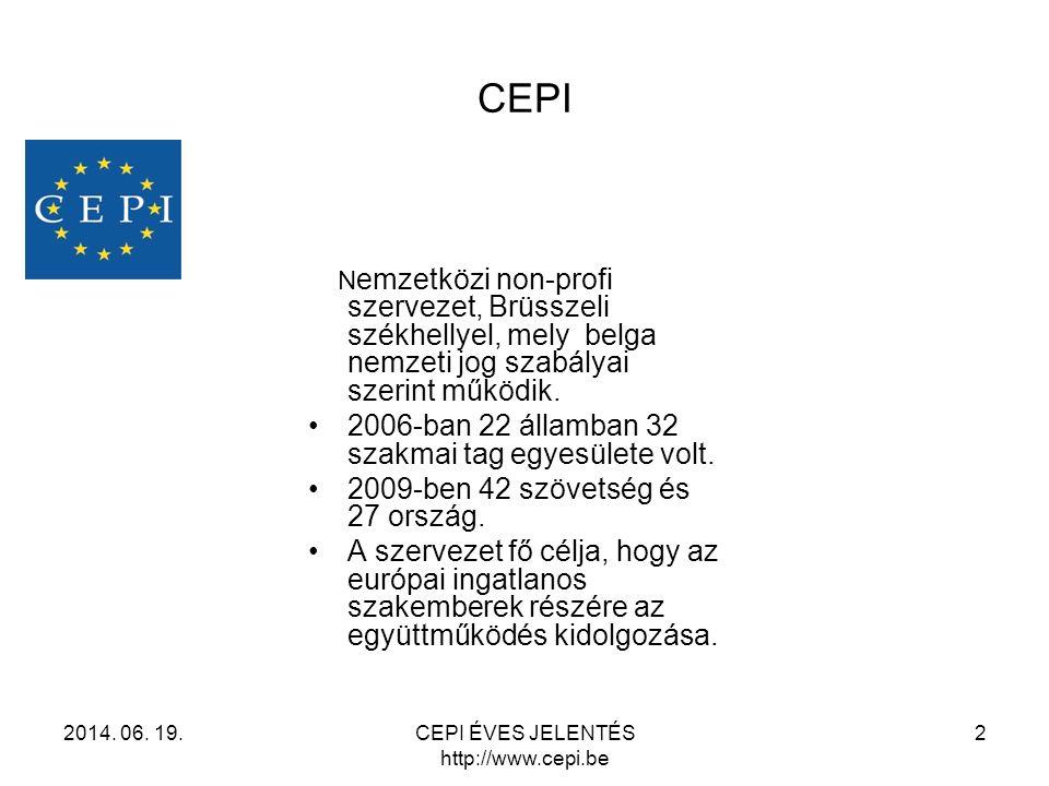 CEPI ÉVES JELENTÉS http://www.cepi.be
