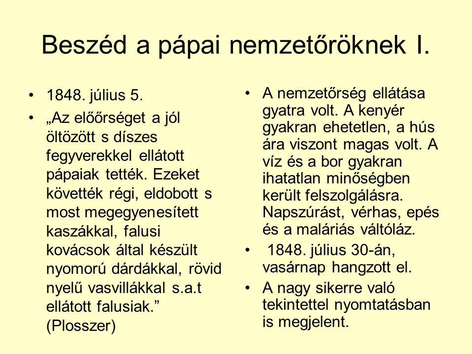 Beszéd a pápai nemzetőröknek I.