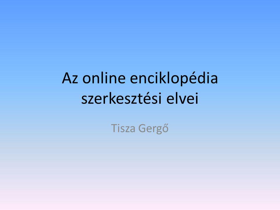 Az online enciklopédia szerkesztési elvei