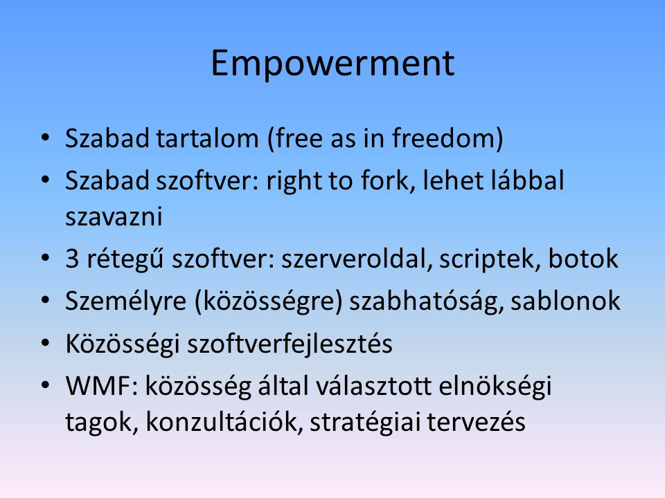 Empowerment Szabad tartalom (free as in freedom)