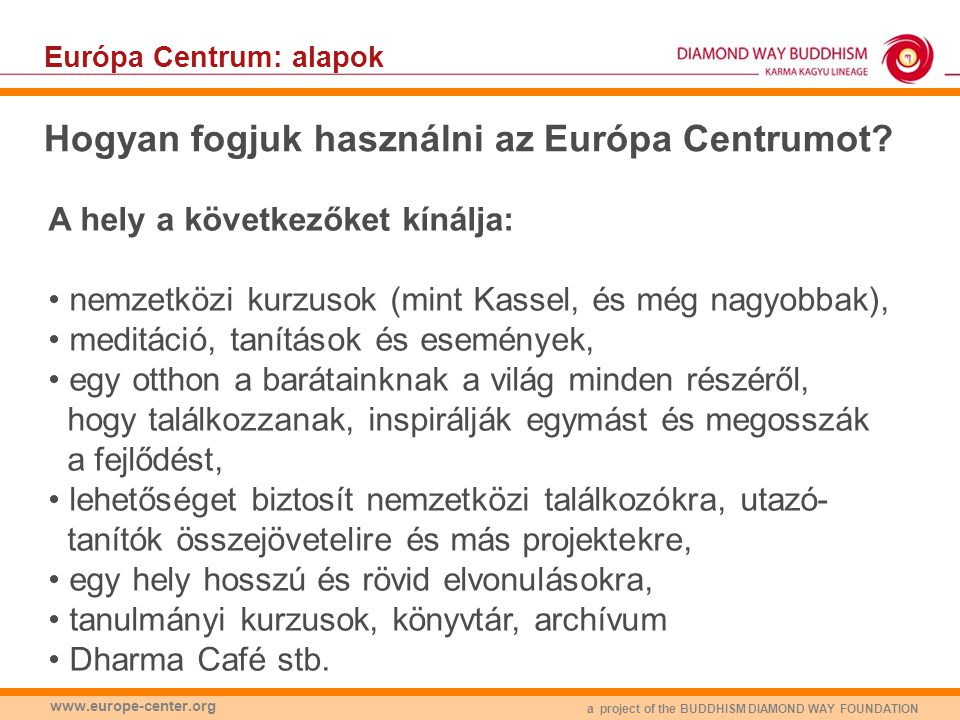 Hogyan fogjuk használni az Európa Centrumot