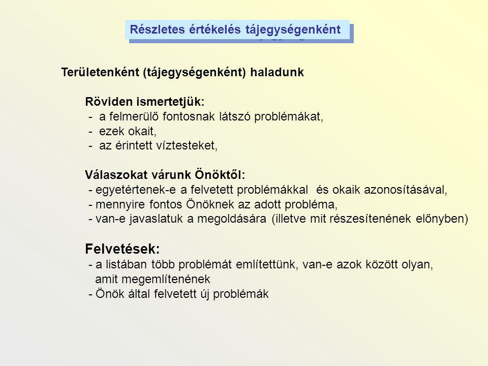 Felvetések: Részletes értékelés tájegységenként