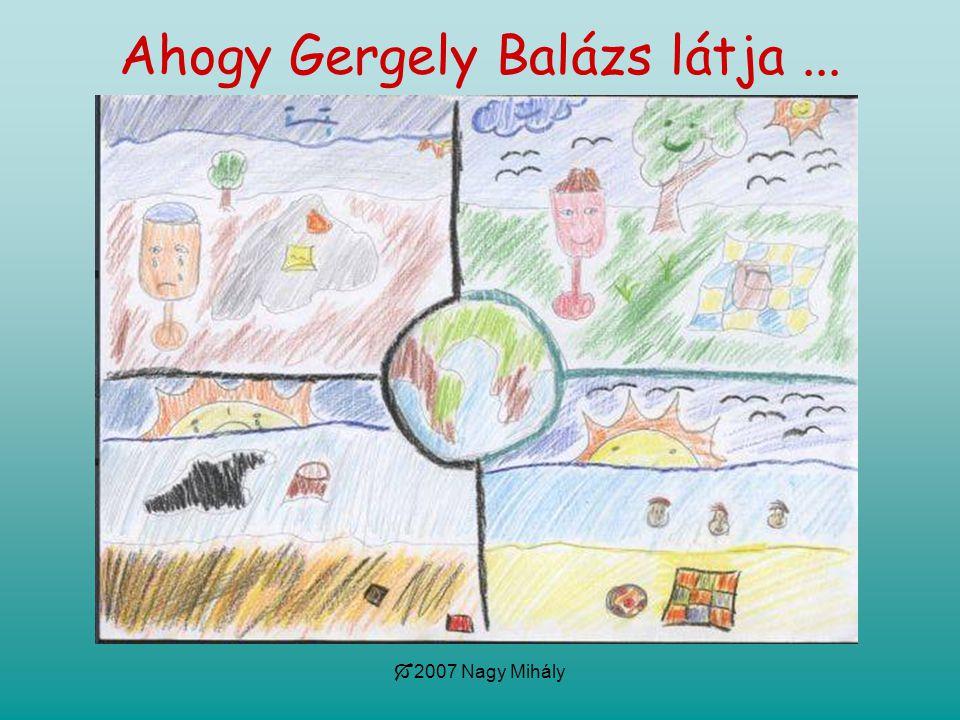 Ahogy Gergely Balázs látja ...