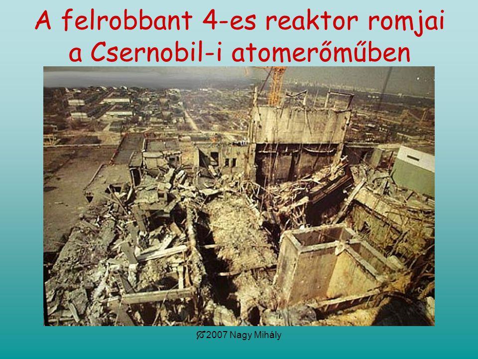 A felrobbant 4-es reaktor romjai a Csernobil-i atomerőműben