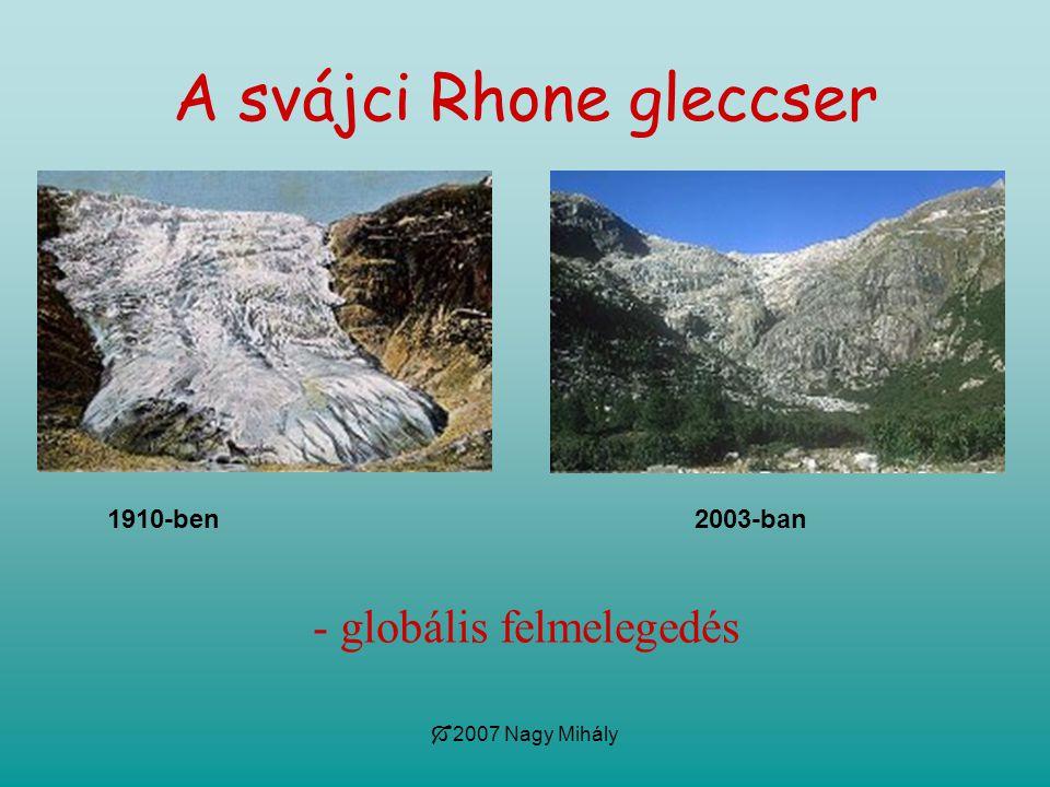 A svájci Rhone gleccser