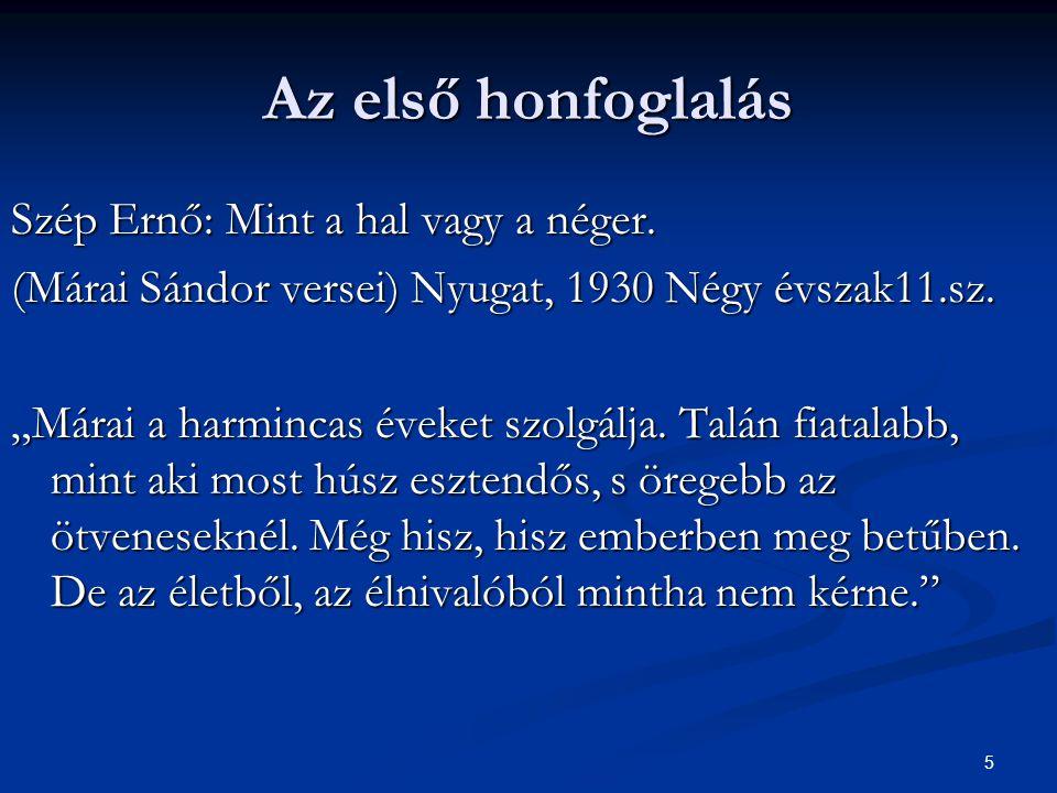 Az első honfoglalás Szép Ernő: Mint a hal vagy a néger.