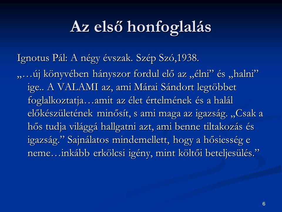 Az első honfoglalás Ignotus Pál: A négy évszak. Szép Szó,1938.