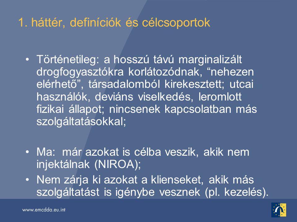 1. háttér, definíciók és célcsoportok