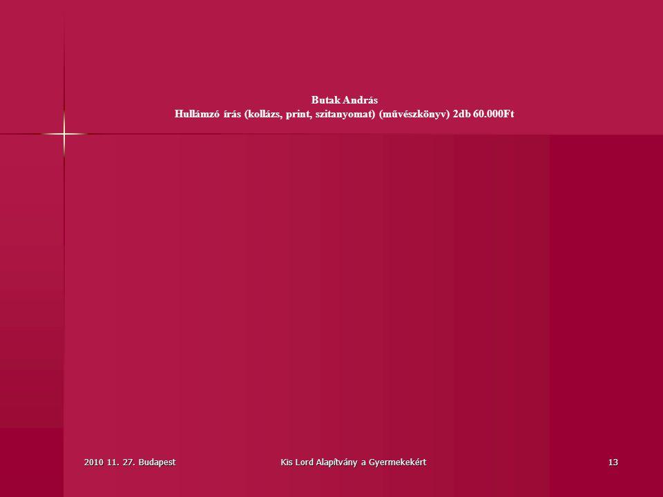Hullámzó írás (kollázs, print, szitanyomat) (művészkönyv) 2db 60.000Ft