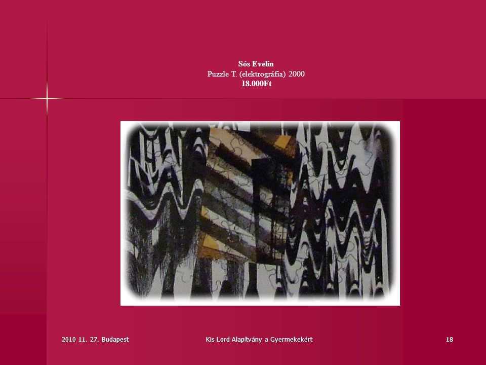 Sós Evelin Puzzle T. (elektrográfia) 2000 18.000Ft