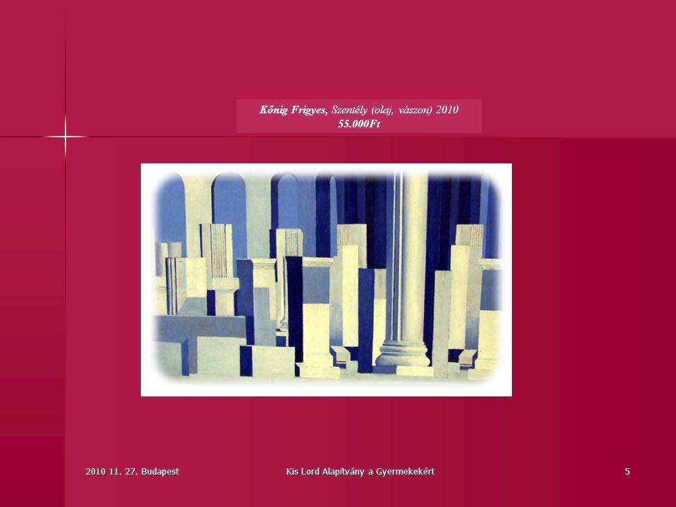 Kőnig Frigyes, Szentély (olaj, vászon) 2010 55.000Ft