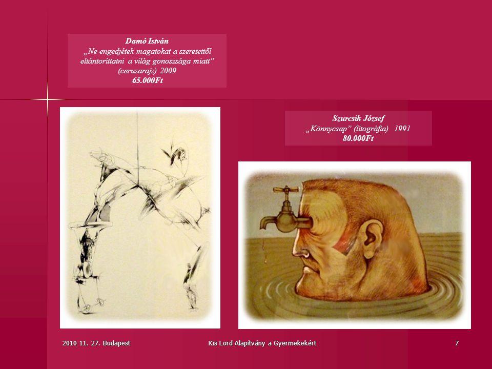 """Szurcsik József """"Könnycsap (litográfia) 1991 80.000Ft"""