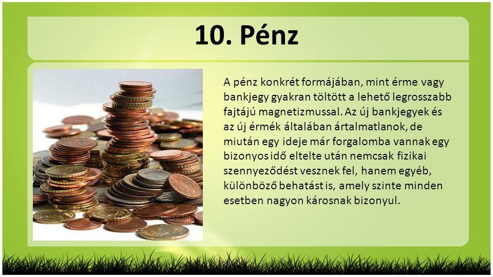 10. Pénz
