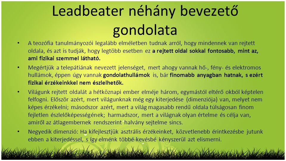 Leadbeater néhány bevezető gondolata