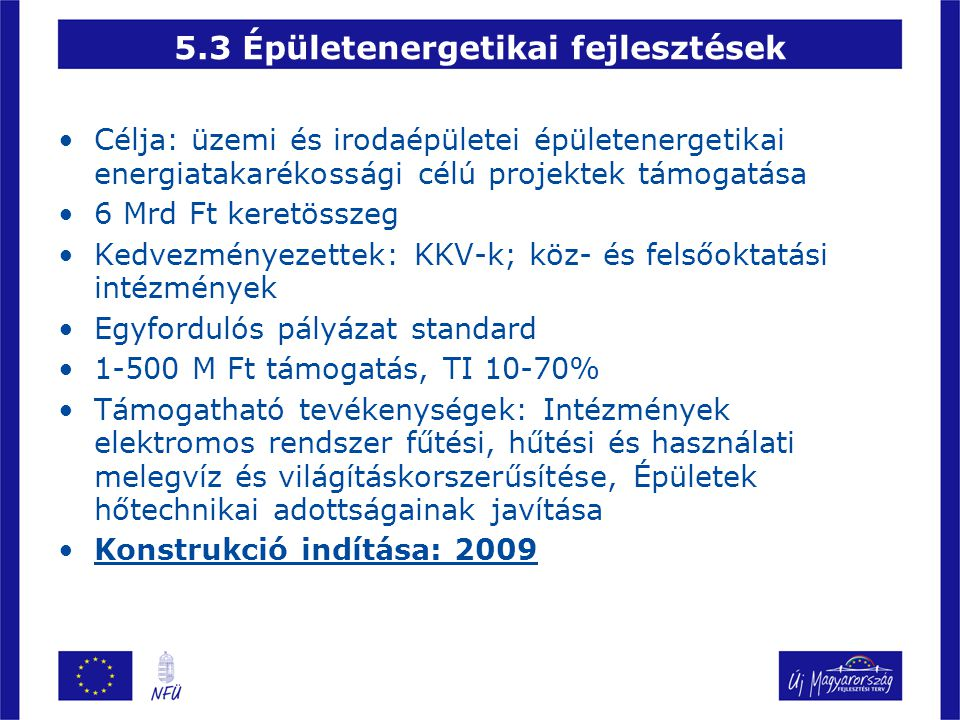 5.3 Épületenergetikai fejlesztések