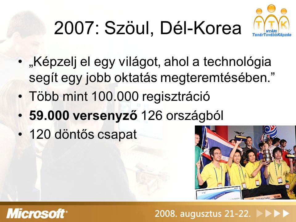 """2007: Szöul, Dél-Korea """"Képzelj el egy világot, ahol a technológia segít egy jobb oktatás megteremtésében."""