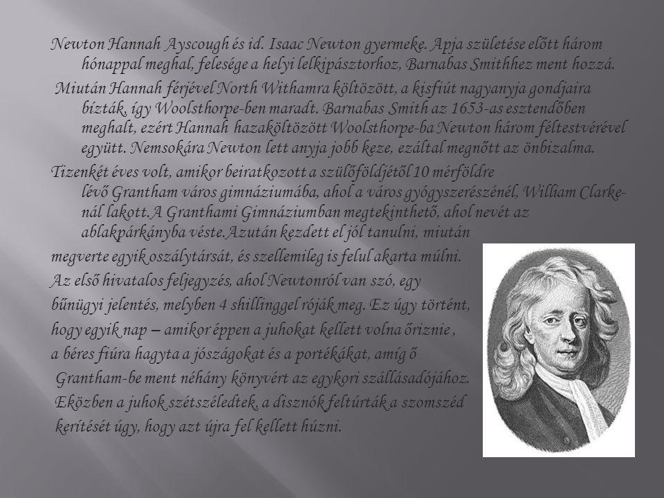 Newton Hannah Ayscough és id. Isaac Newton gyermeke
