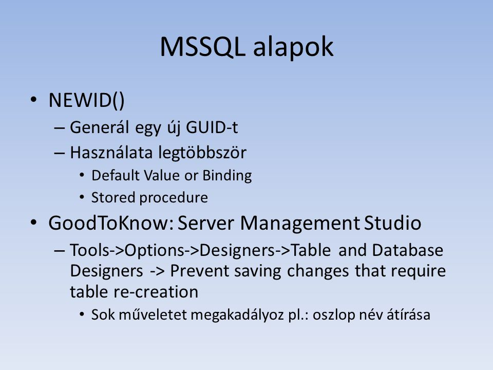 MSSQL alapok NEWID() GoodToKnow: Server Management Studio