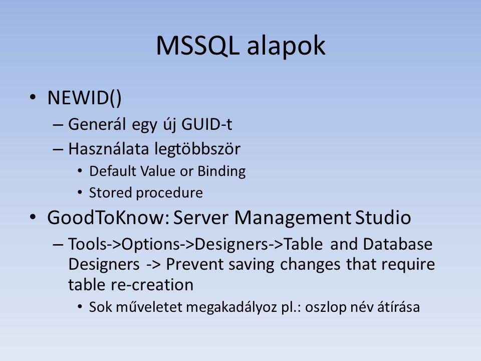 MSSQL alapok NEWID() GoodToKnow: Server Management Studio