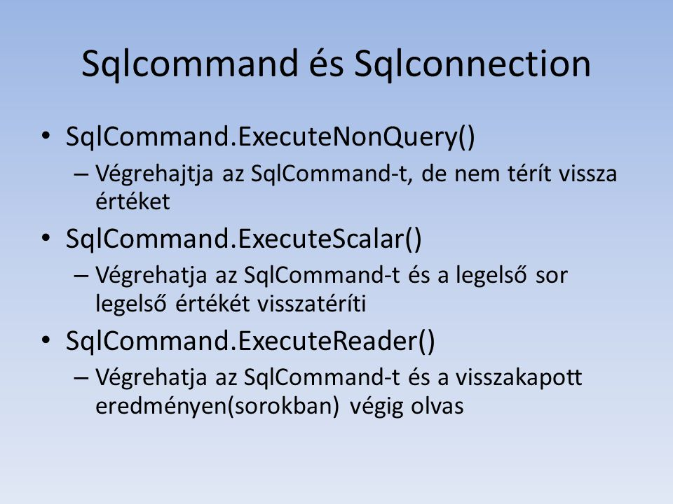 Sqlcommand és Sqlconnection