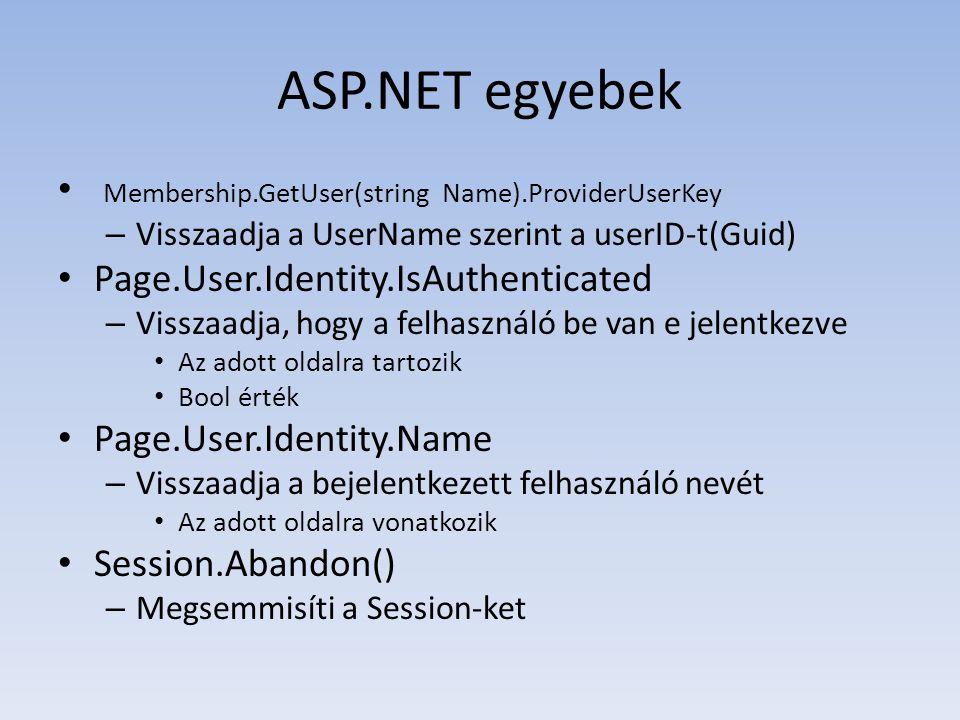 ASP.NET egyebek Membership.GetUser(string Name).ProviderUserKey