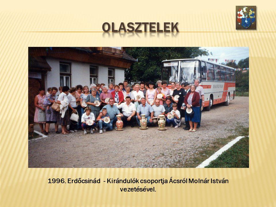 Olasztelek 1996. Erdőcsinád - Kirándulók csoportja Ácsról Molnár István vezetésével.