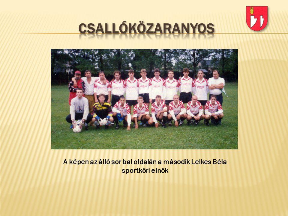 A képen az álló sor bal oldalán a második Lelkes Béla sportköri elnök