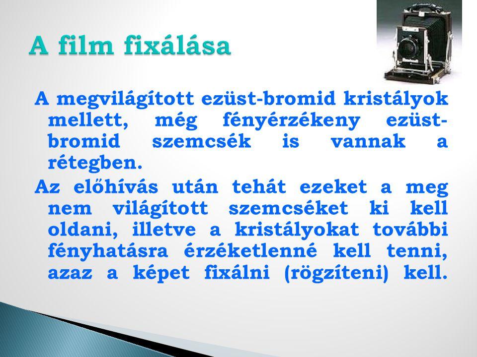 A film fixálása