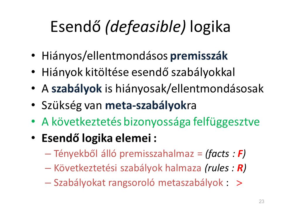 Esendő (defeasible) logika