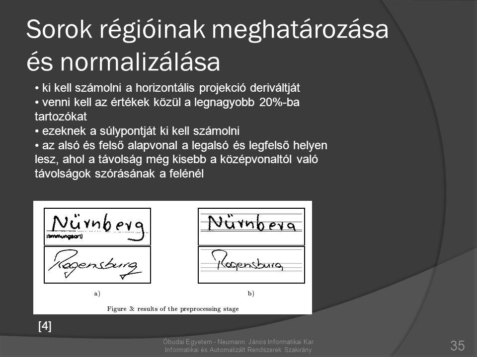 Sorok régióinak meghatározása és normalizálása