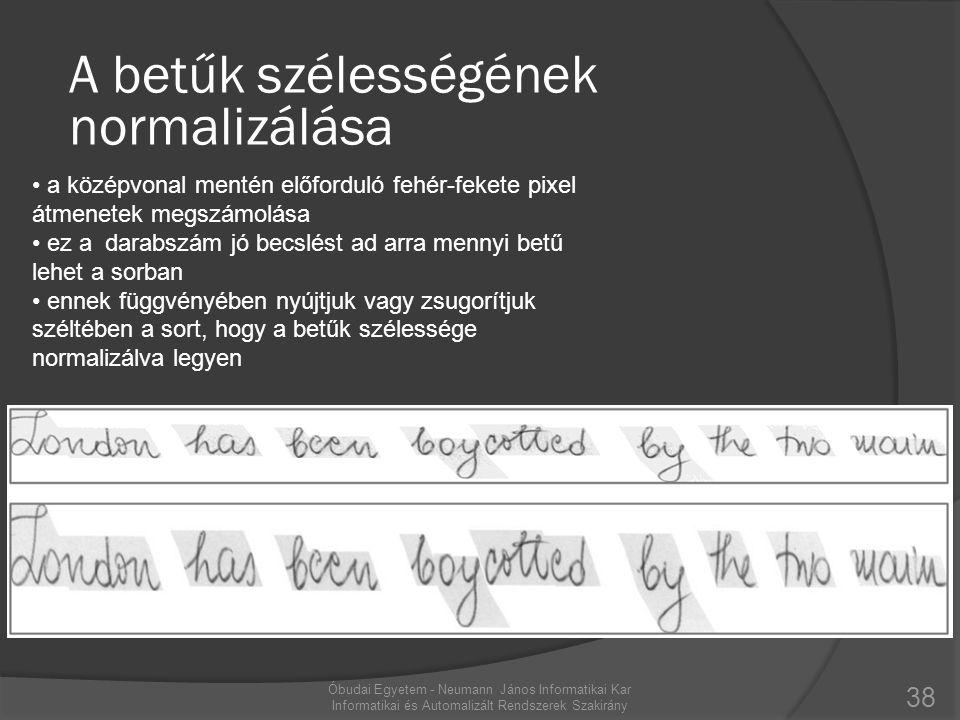 A betűk szélességének normalizálása