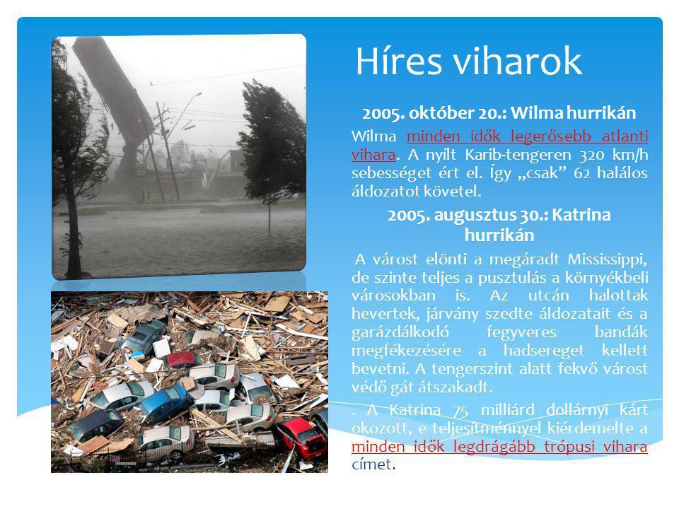 Híres viharok 2005. október 20.: Wilma hurrikán