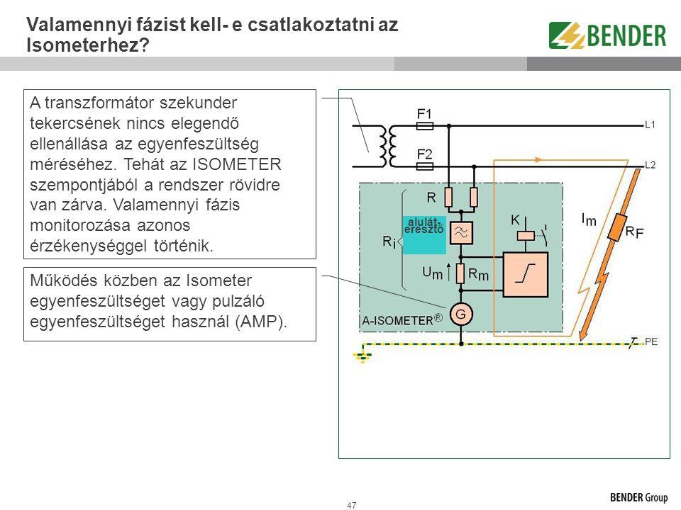 Valamennyi fázist kell- e csatlakoztatni az Isometerhez
