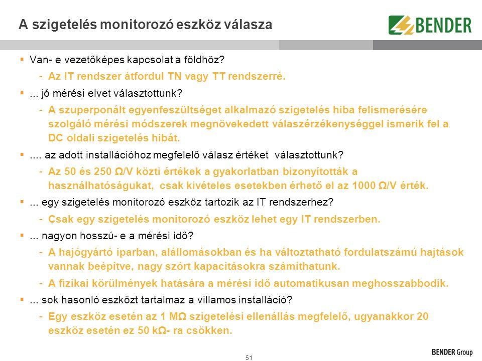 A szigetelés monitorozó eszköz válasza