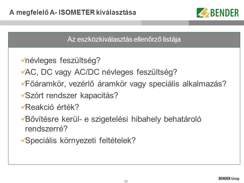A megfelelő A- ISOMETER kiválasztása