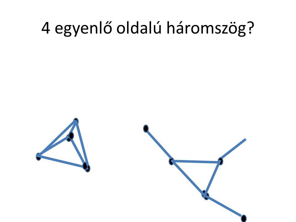 4 egyenlő oldalú háromszög