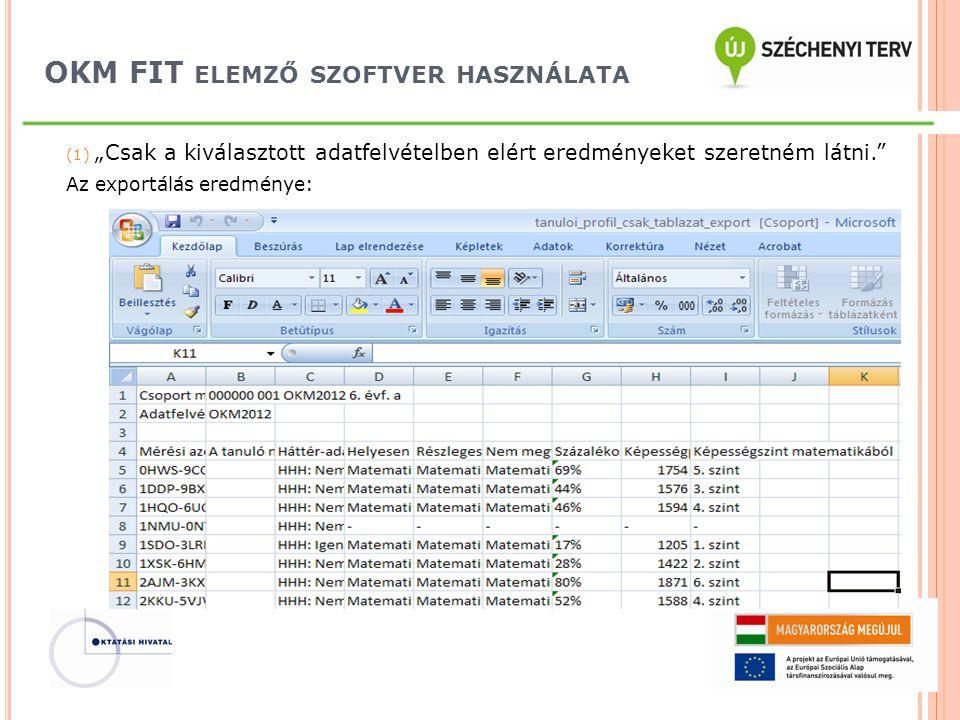 OKM FIT elemző szoftver használata