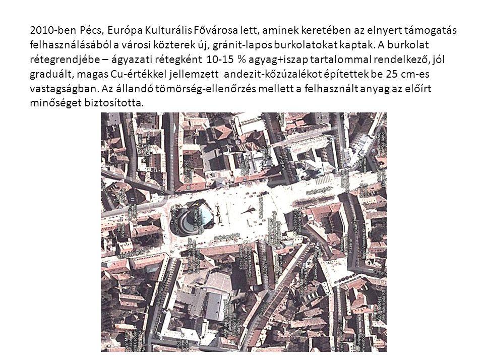 2010-ben Pécs, Európa Kulturális Fővárosa lett, aminek keretében az elnyert támogatás felhasználásából a városi közterek új, gránit-lapos burkolatokat kaptak.