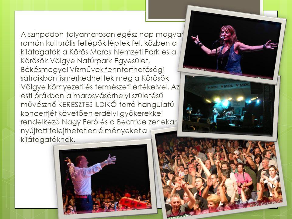 A színpadon folyamatosan egész nap magyar-román kulturális fellépők léptek fel, közben a kilátogatók a Körös Maros Nemzeti Park és a Körösök Völgye Natúrpark Egyesület, Békésmegyei Vízművek fenntarthatósági sátraikban ismerkedhettek meg a Körösök Völgye környezeti és természeti értékeivel.